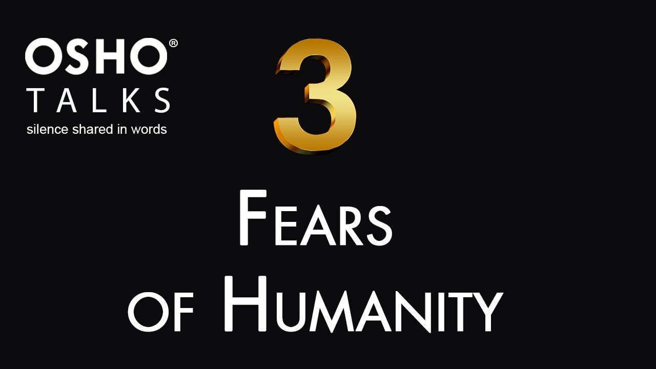 OSHO: The Three Fears of Humanity [Preview]