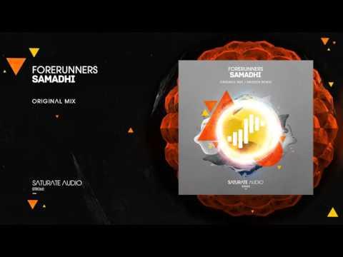 Forerunners - Samadhi (Original Mix)