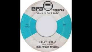 "The Hollywood Argyles- ""Hully Gully"" (with Lyrics in Description)"