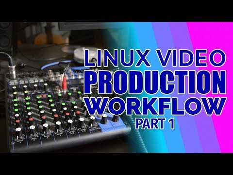 MY LINUX PRODUCTION WORKFLOW