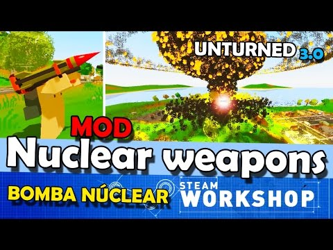 Unturned MOD: Nuclear Weapons [Bomba Atômica]