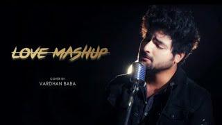 Love Mashup 2019 Vardhan Baba Mp3 Song Download