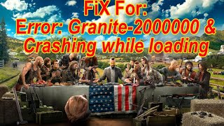 Far CRY 5 - Crashing FiX and Error: Granite-2000000 FIX, savedata (yes for real).