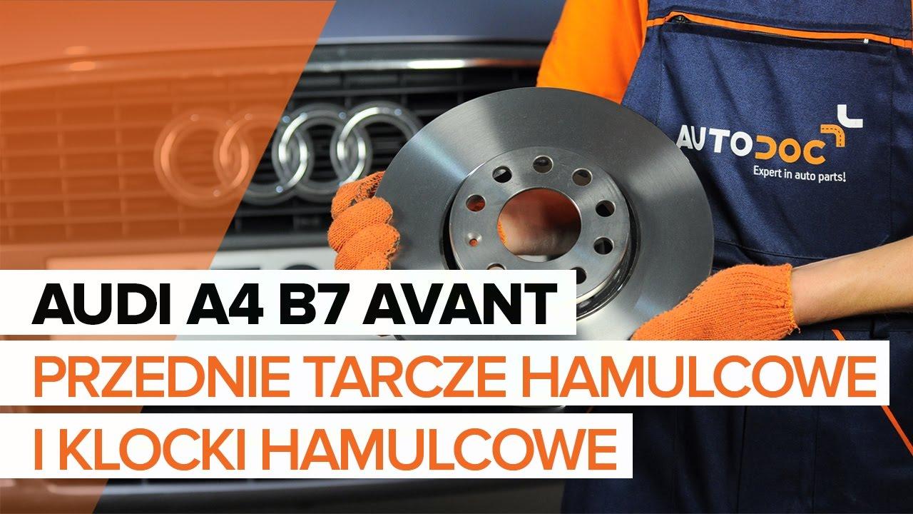 Jak wymienić przednie tarcze hamulcowe i klocki hamulcowe w AUDI A4 B7 AVANT TUTORIAL   AUTODOC