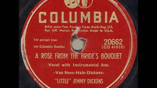 LITTLE JIMMY DICKENS A Rose From The Bride's Bouquet 2 COLUMBIA 1950