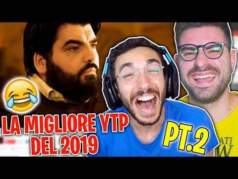 LA MIGLIOR YTP DEL 2019! Parte 2 - LA NOSTRA REAZIONE!
