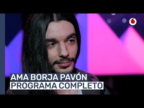 #AMABorjaPavón (Programa completo)