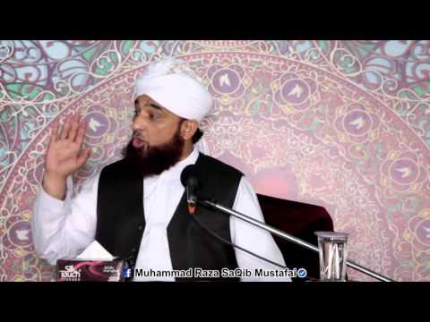 Ki MUHAMMAD se wafa tu ne to hum tere hain  (Muhammad Raza SaQib Mustafai)