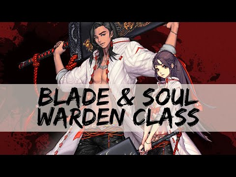 Blade and Soul Gameplay Let's Play (NEW WARDEN CLASS PREVIEW) #ad