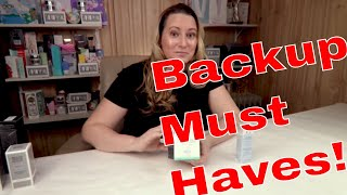 9 Products I ALWAYS Have Backups Of!
