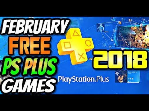 Playstation Plus Ps Free Games For February 2018 Youtube