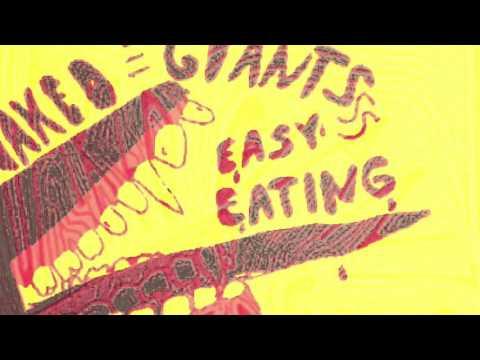 Naked Giants // Easy Eating
