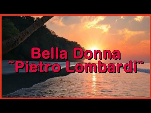 Bella Donna☀️~ Pietro Lombardi || Lyrics