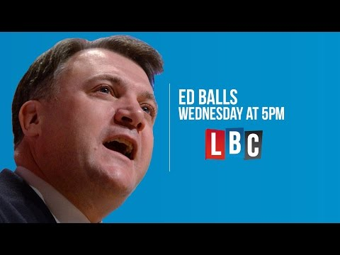 Call Balls: Ed Balls Live On LBC