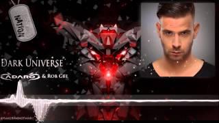 Adaro & Rob Gee - Dark Universe [HQ RIP]