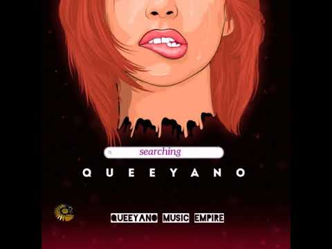 Download Searching - Queeyano ( official Audio Mp3)
