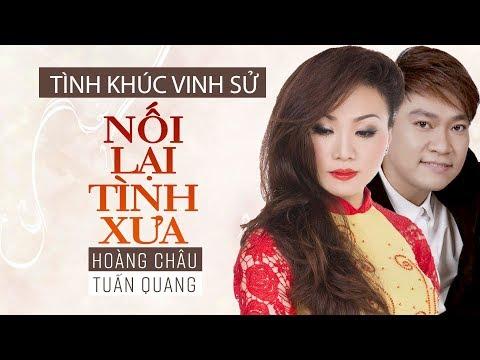 Nối Lại Tình Xưa [ HD ] - Hoàng Châu ft Tuấn Quang