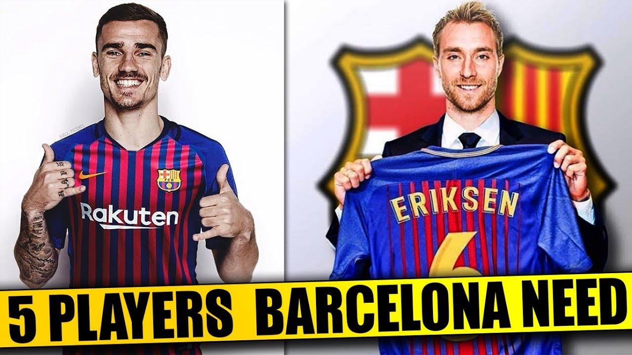 BARCELONA Transfer News | 5 Players BARCELONA Need To Regain DOMINANCE Ft   Griezmann Eriksen Dybala