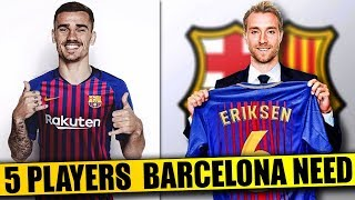 BARCELONA Transfer News | 5 Players BARCELONA Need To Regain DOMINANCE Ft. Griezmann Eriksen Dybala