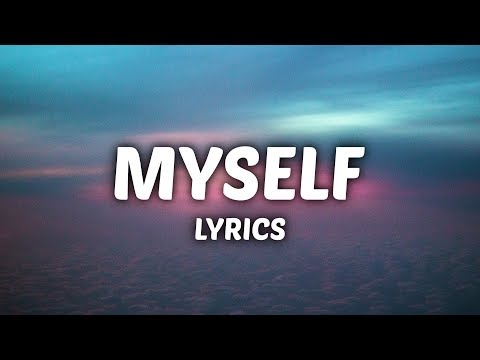 Bazzi  Myself Lyrics
