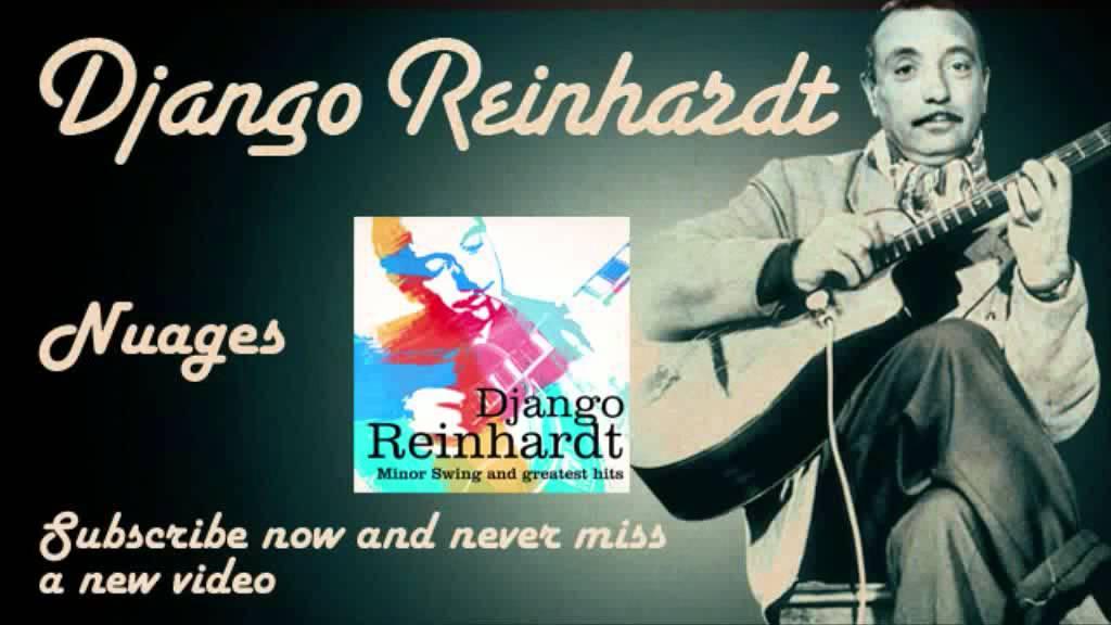 django-reinhardt-nuages-official-django-reinhardt