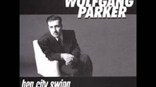 Wolfgang Parker - Hep City Swing - 11 Blood Red Water