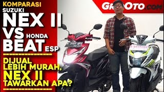 Komparasi Suzuki Nex II VS Honda BeAT Sporty eSP 2018 | Komparasi Review | GridOto