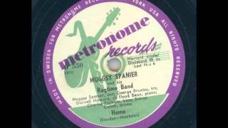 MUGGSY SPANIER AND HIS RAGTIME BAND - HOME