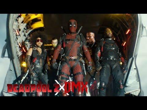 Deadpool 2 - DMX - Ruff Ryder Anthem