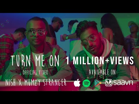 Nish - Turn Me On (Feat. Mumzy Stranger) | OFFICIAL VIDEO #TMO