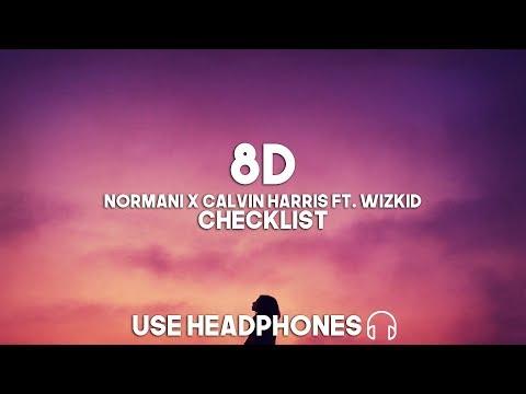 Normani X Calvin Harris ft WizKid - Checklist 8D