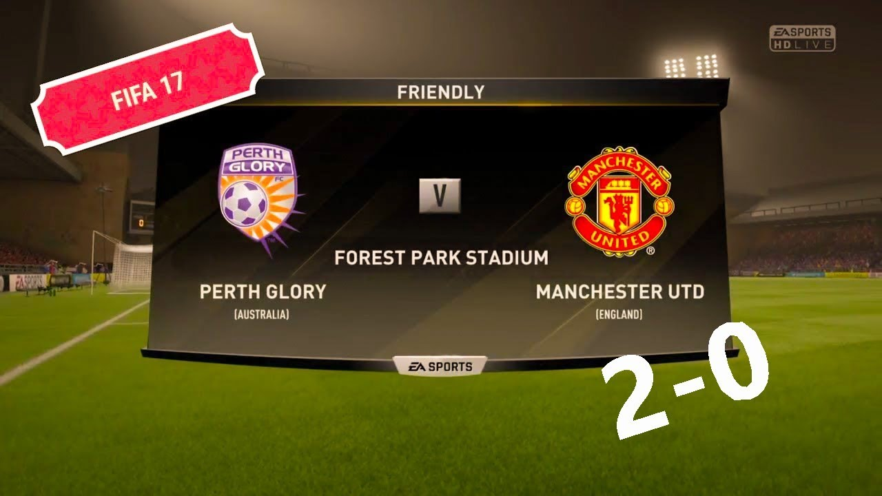 74181d75ebe LIVE PERTH GLORY VS MANCHESTER UNITED FIFA 17 GAMEPLAY - YouTube