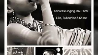 Isai Tamil sung by Super Singer Srinivas