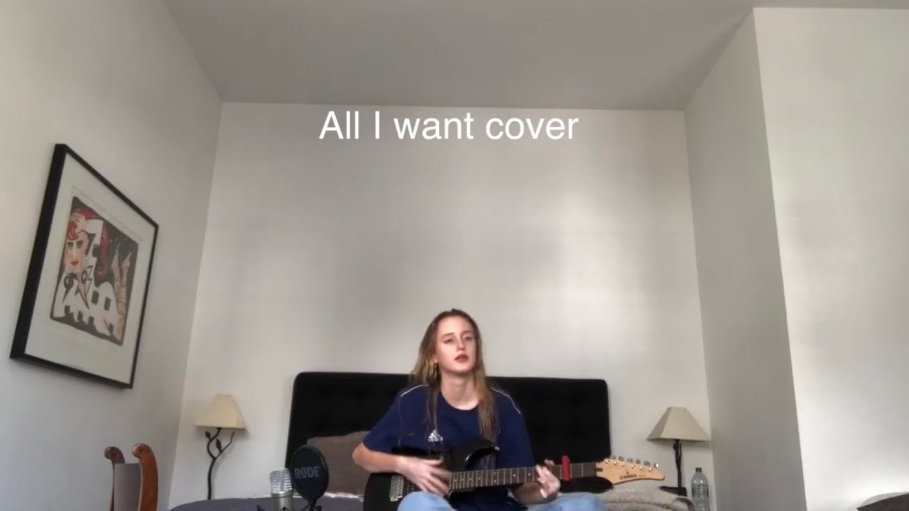 All I want cover Kodaline (aka my favourite song ever)