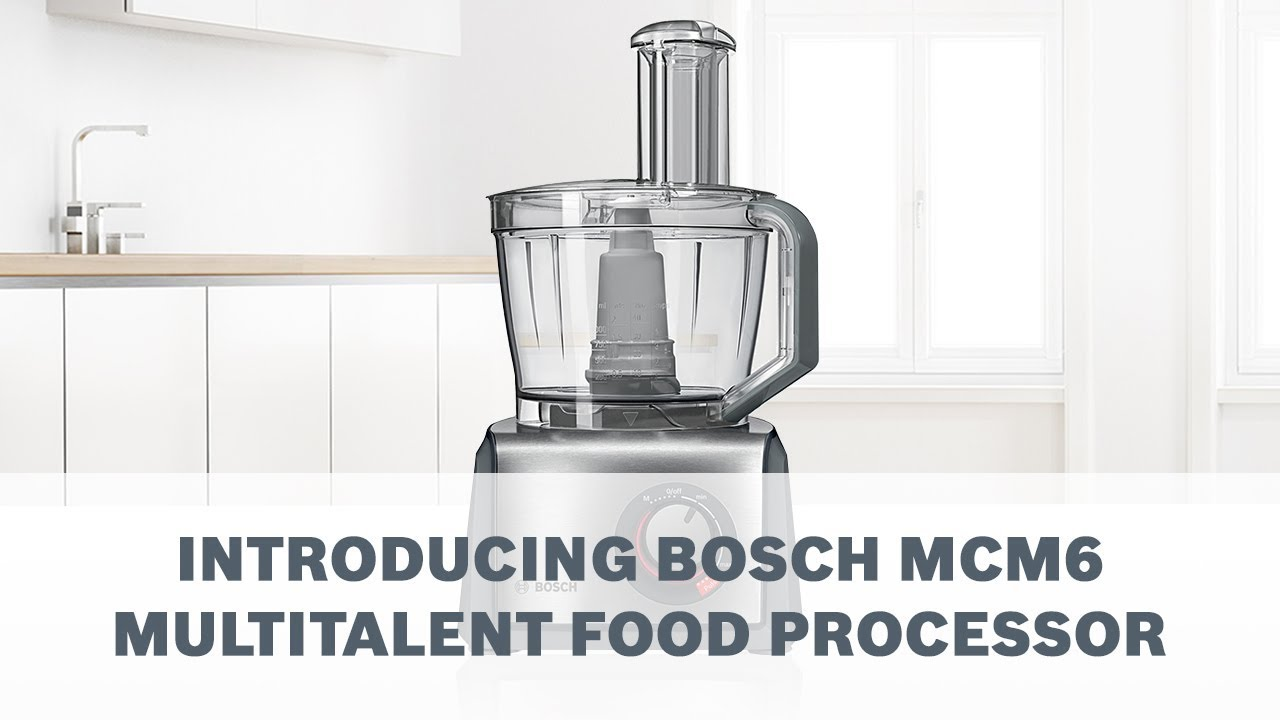 Introducing Bosch Mcm6 Multitalent Food Processor Youtube