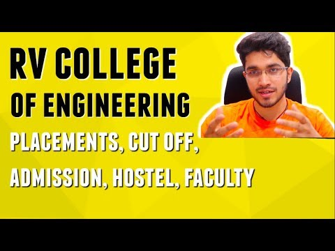 RV COLLEGE OF ENGINEERING | COMEDK ADMISSION | PLACEMENTS | CUT OFF | HOSTEL | FACULTY | CAMPUS