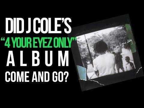 Did J. Cole's '4 Your Eyez Only' Album Come & Go? - Поисковик музыки mp3real.ru