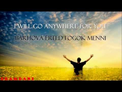John Martin - Anywhere For You - (magyarul) + Lyrics