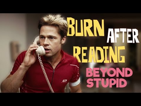 Burn After Reading - Beyond Stupid