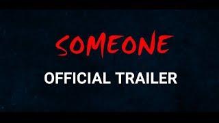 SOMEONE official trailer ( PSF) 2018 - horror movie   Abhijat & Parijat