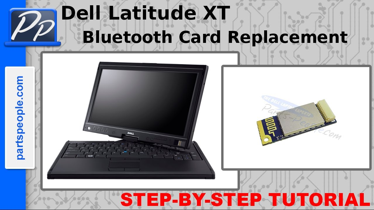 DELL LATITUDE XT BLUETOOTH DRIVERS FOR WINDOWS DOWNLOAD