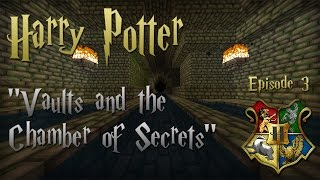 Minecraft   Harry Potter Episode 3 - Vaults And The Chamber Of Secrets