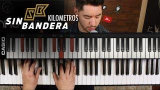 Como tocar Kilometros  SIN BANDERA en Piano | Tutorial COMPLETO