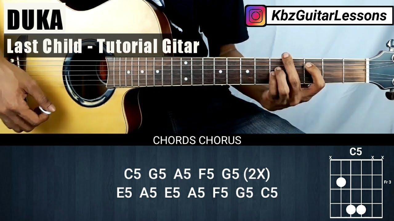 Tutorial Gitar Duka - LAST CHILD (Chord Asli)