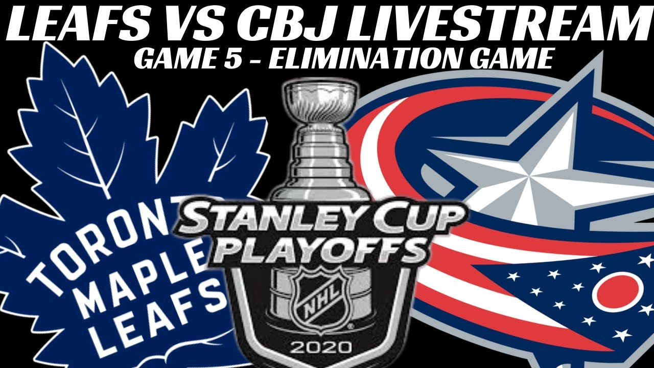 Toronto Maple Leafs Vs Columbus Blue Jackets Game 5 Livestream 2020 Nhl Playoffs Discussion Only Youtube