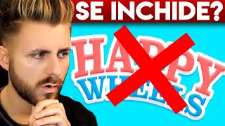 SE INCHIDE HAPPY WHEELS?