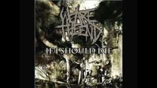 We Are The End - Goregasm