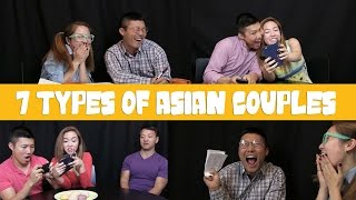 7 Types of Asian Couples