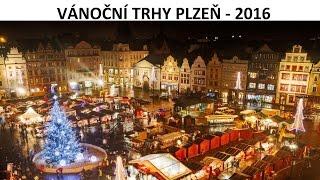 Vánoční trhy v Plzni 2016