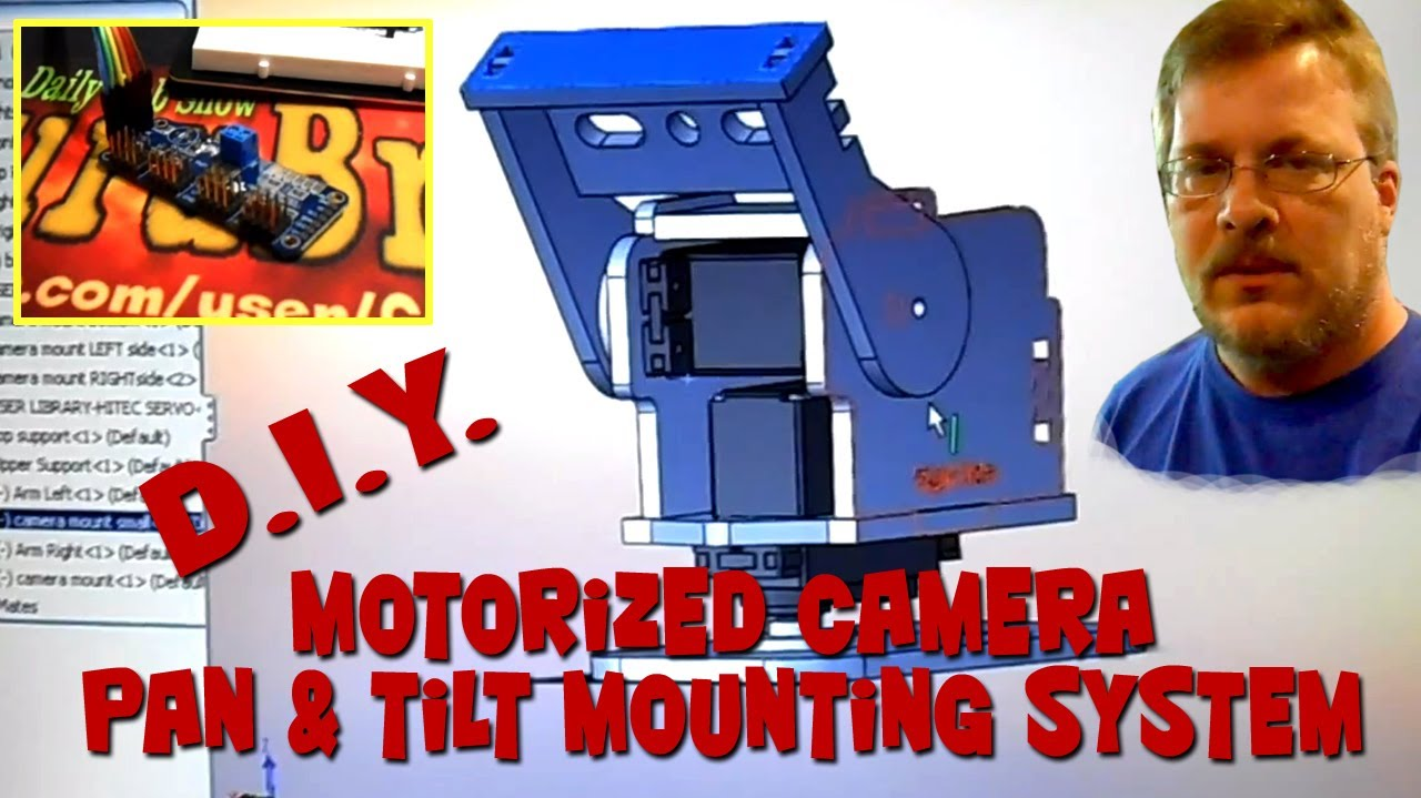 Diy Motorized Pan Tilt Camera Mounting System Part 1